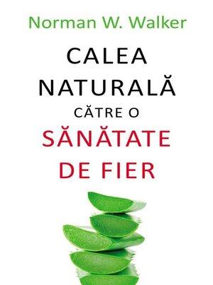 cover image of Calea naturală către o sănătate de fier