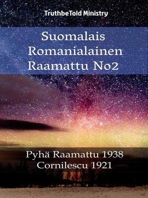 cover image of Suomalais Romanialainen Raamattu No2