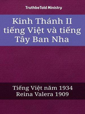cover image of Kinh Thánh II tiếng Việt và tiếng Tây Ban Nha
