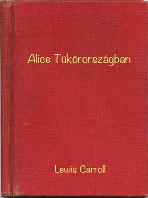 cover image of Alice Tükörországban