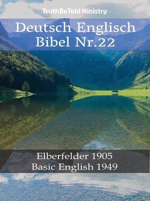 cover image of Deutsch Englisch Bibel Nr.22