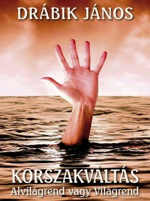 cover image of Korszakváltás