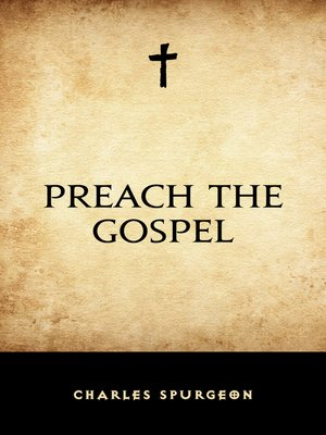 cover image of Preach the Gospel