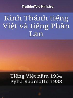 cover image of Kinh Thánh tiếng Việt và tiếng Phần Lan