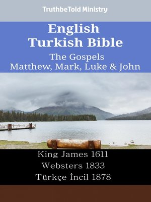 cover image of English Turkish Bible--The Gospels--Matthew, Mark, Luke & John