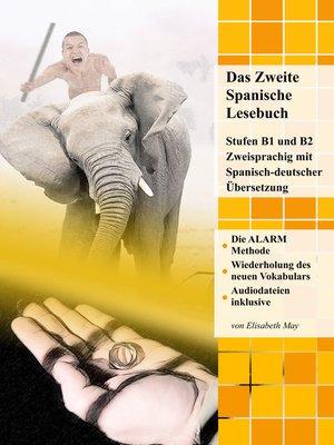 cover image of Das Zweite Spanische Lesebuch