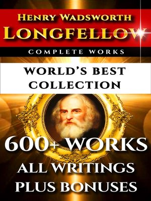 cover image of Longfellow Complete Works – World's Best Collection