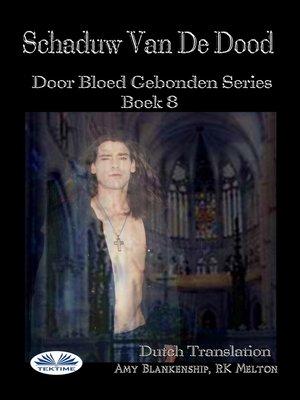 cover image of Schaduw Van De Dood (Door Bloed Gebonden Boek 8)