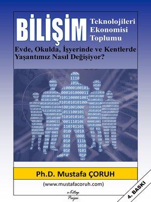cover image of Bilişim Teknolojileri Ekonomisi Toplumu