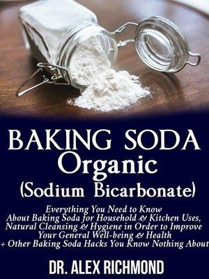 cover image of Baking Soda Organic (Sodium Bicarbonate)
