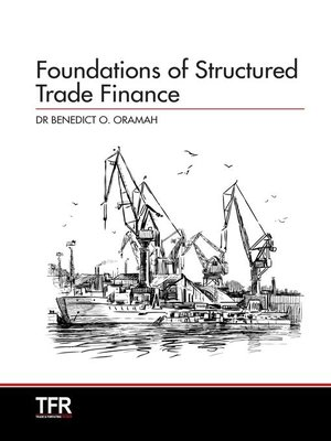 cover image of Foundations of Structured Trade Finance