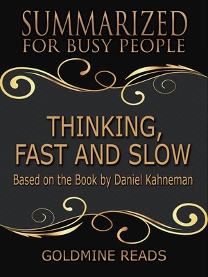 cover image of Thinking, Fast and Slow - Summarized for Busy People