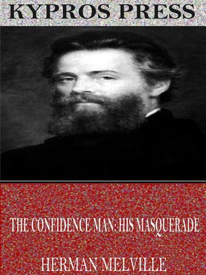 cover image of The Confidence-Man: His Masquerade