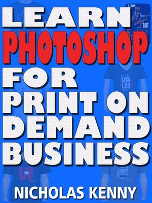 cover image of Learn Photoshop for Print on Demand Business