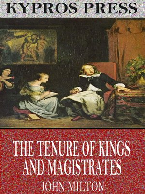 cover image of The Tenure of Kings and Magistrates