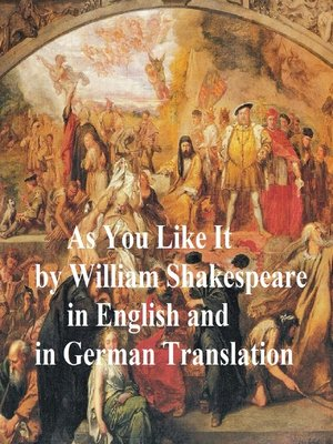 cover image of As You Like It/ Wie Es Euch Gefallt