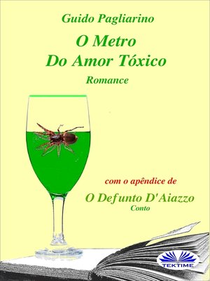cover image of O Metro Do Amor Tóxico--Romance
