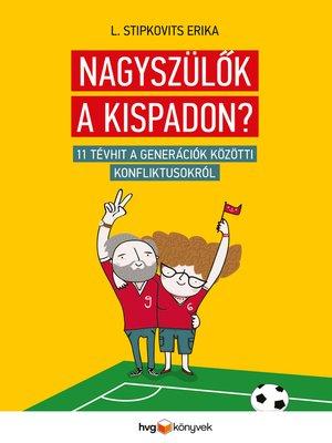 cover image of Nagyszülők a kispadon?