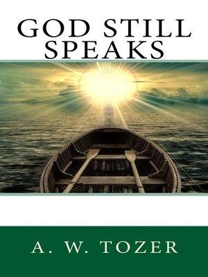 cover image of God Still Speaks