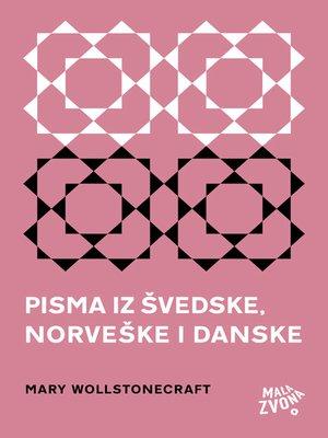 cover image of Pisma iz Švedske, Norveške i Danske