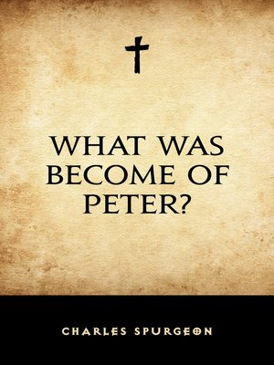 cover image of What Was Become of Peter?