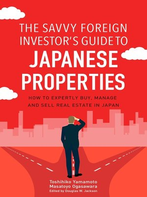 cover image of The Savvy Foreign Investor's Guide to Japanese Properties