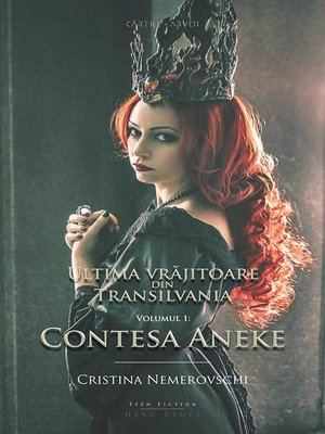 cover image of Ultima vrajitoare din Transilvania - Vol. 1: Contesa Aneke