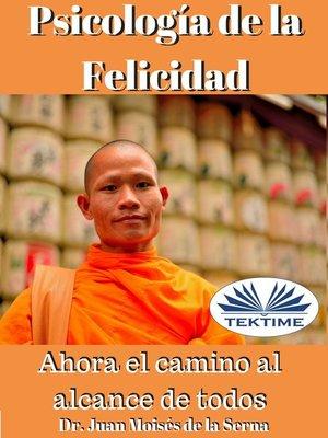 cover image of Psicología De La Felicidad