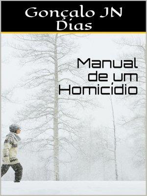 cover image of Manual de um Homicídio