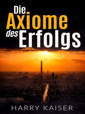cover image of Die Axiome des Erfolgs