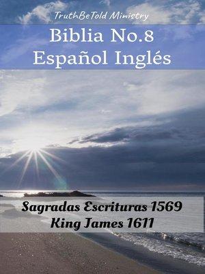 cover image of Biblia No.8 Español Inglés