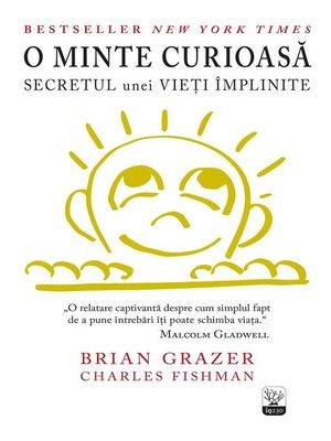 cover image of O minte curioasă. Secretul unei vieți împlinite