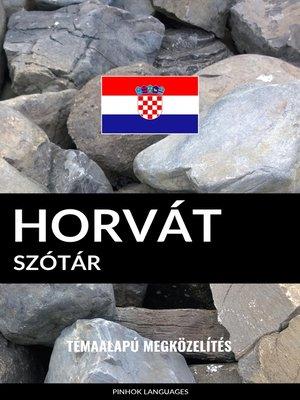 cover image of Horvát szótár