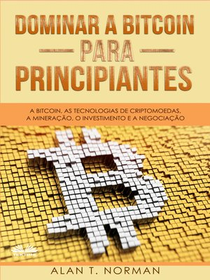 cover image of Dominar a Bitcoin Para Principiantes