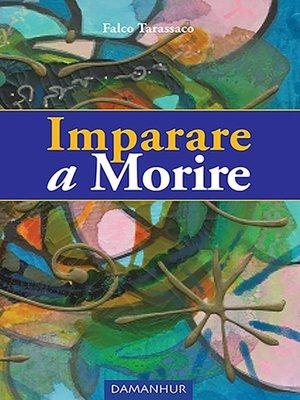 cover image of Imparare a Morire
