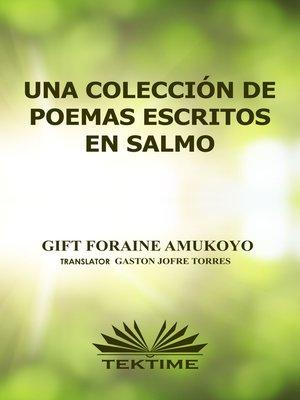cover image of Una Colección De Poemas Escritos En Salmos