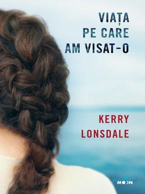 cover image of Viața pe care am visat-o