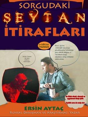 cover image of Sorgudaki Şeytan İtirafları