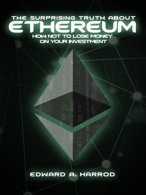 cover image of The Surprising Truth About Ethereum
