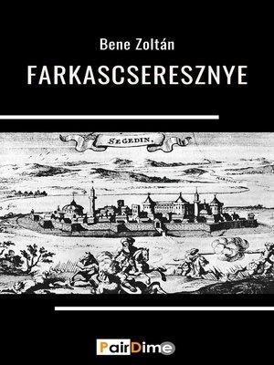 cover image of Farkascseresznye