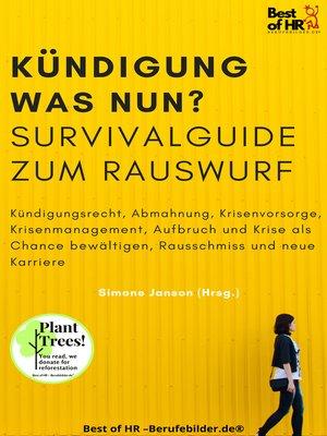 cover image of Kündigung und dann? Survival Guide zum Rauswurf