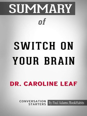 cover image of Summary of Switch On Your Brain: The Key to Peak Happiness, Thinking, and Health