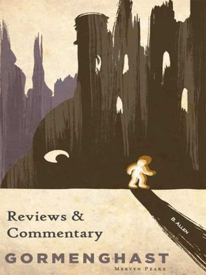 cover image of Gormenghast - Reviews & Commentary