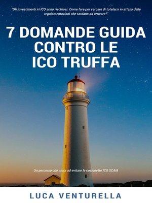 cover image of 7 Domande guida contro le ICO truffa