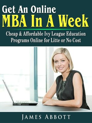 cover image of Get An Online MBA In A Week