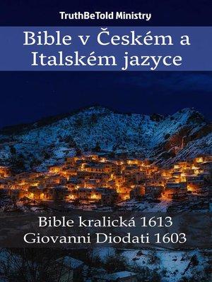cover image of Bible v Českém a Italském jazyce