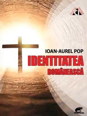 cover image of Identitatea românească