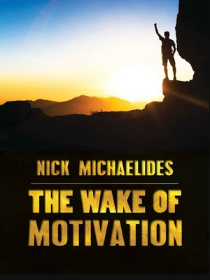 cover image of The Wake of Motivation