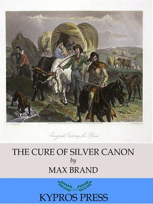 cover image of The Cure of Silver Canyon