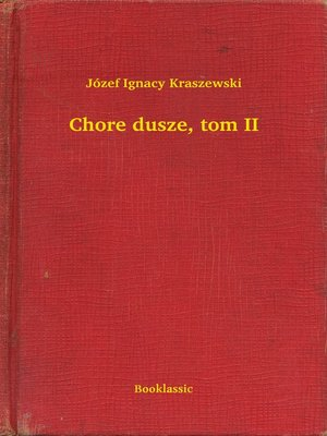 cover image of Chore dusze, tom II